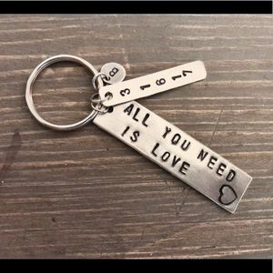 Hand stamped custom All You Need Is Love keychain